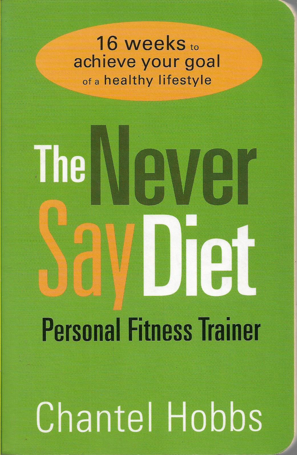 The Never say Diet